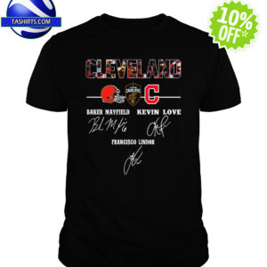 Cleveland Browns Baker Mayfield Kevin Love Francisco Lindor Signature shirt