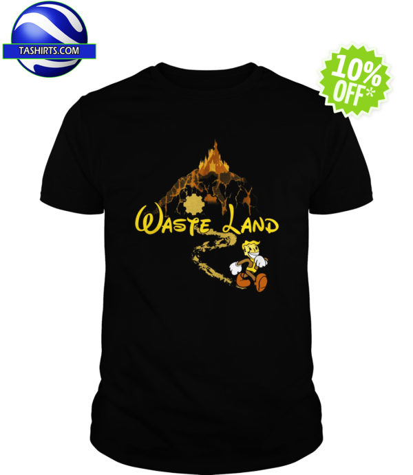 The Happiest Place Left On Earth - Waste Land shirt