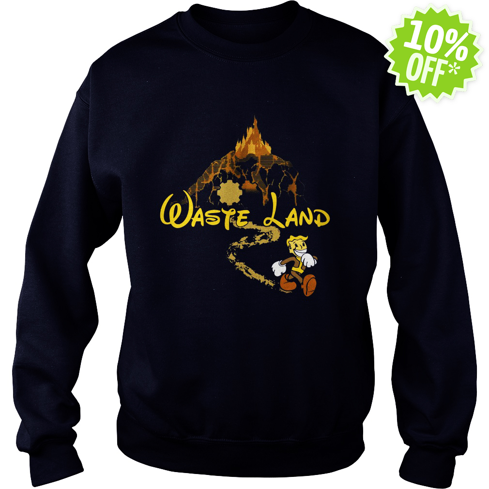 The Happiest Place Left On Earth - Waste Land sweatshirt