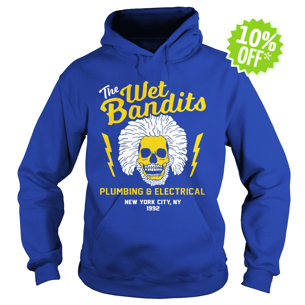 The Wet Bandits Plumbing and Electrical hoodie