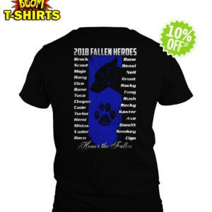 2018 Fallen Heroes Honor The Fallen shirt