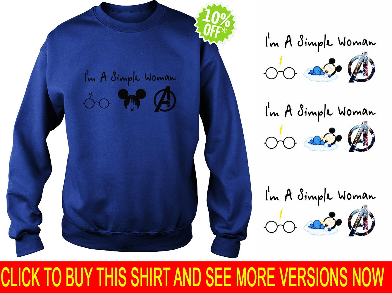 A simple woman who love Harry Potter Disney and Avengers sweatshirt