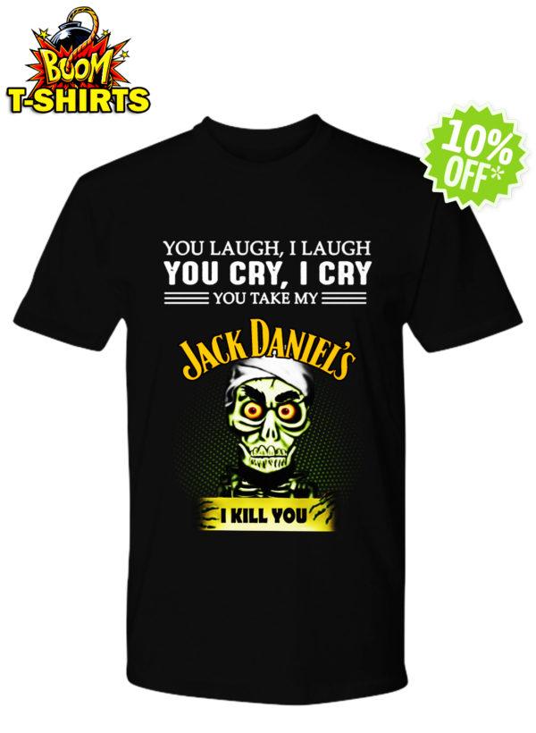 Achmed Jack Daniel's You Laugh I Laugh You Cry I Cry You Take My Coffee mug shirt