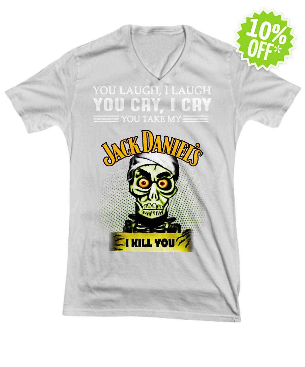 Achmed Jack Daniel's You Laugh I Laugh You Cry I Cry You Take My Coffee mug v-neck