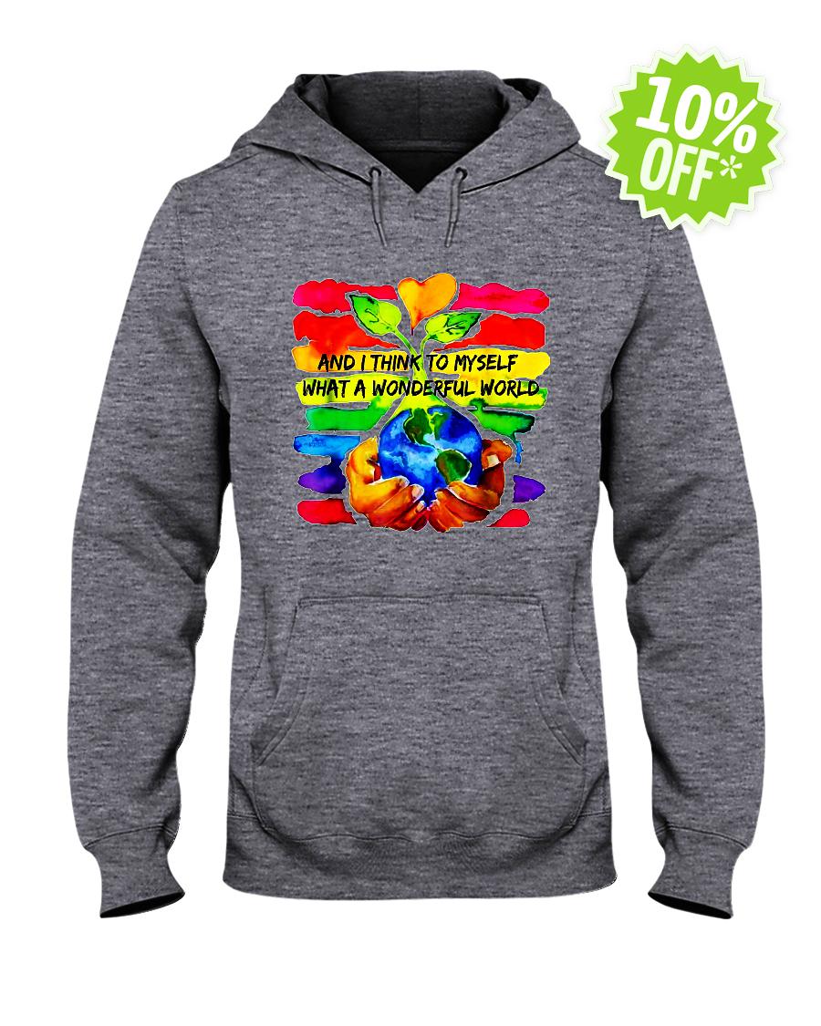 And I Think To Myself What A Wonderful World hooded sweatshirt