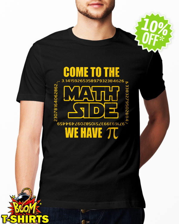 Come to the math side we have Pi shirt