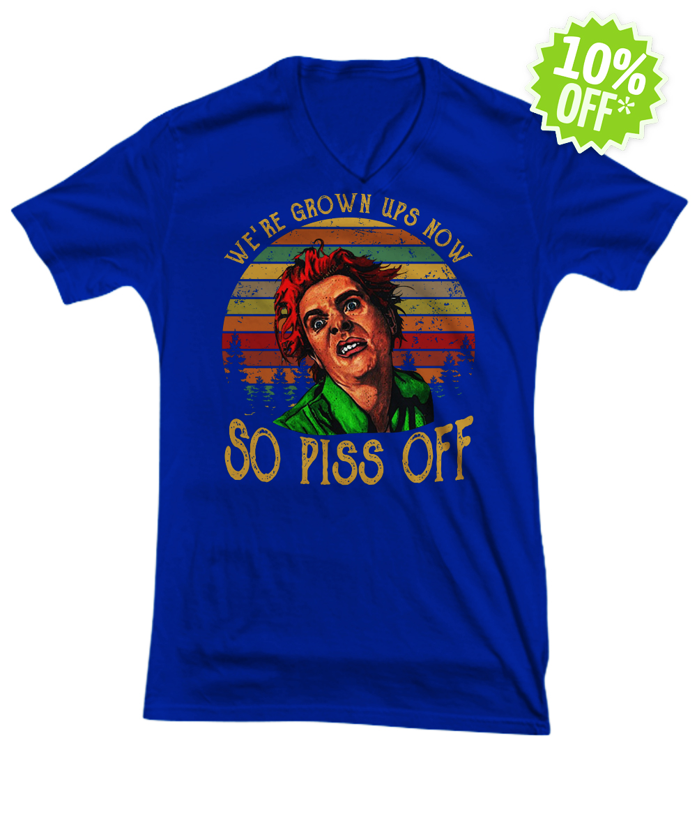 Drop Dead Fred we're grown ups now so piss off vintage v-neck