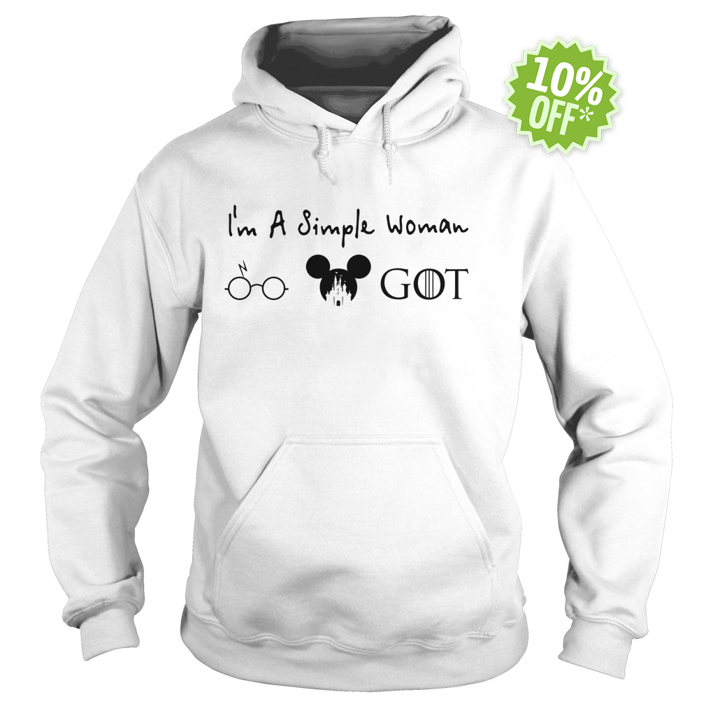 I'm a simple woman like Harry Potter Disney Game Of Thrones hoodie