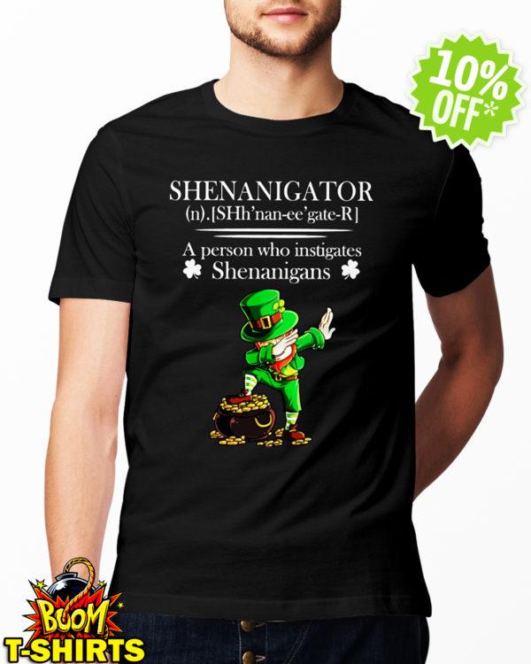 Leprechaun Dabbing Shenanigator Definition A Person Who Instigates Shenanigans shirt