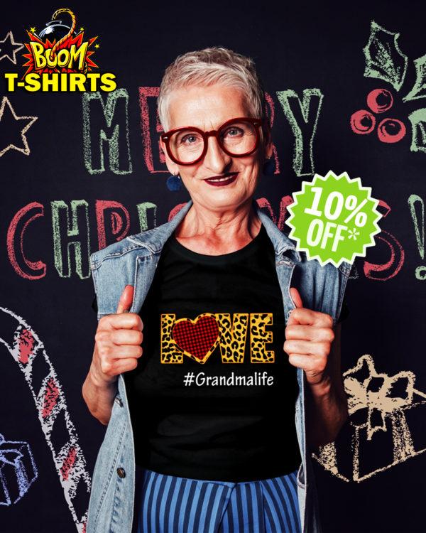 Love hashtag grandmalife shirt