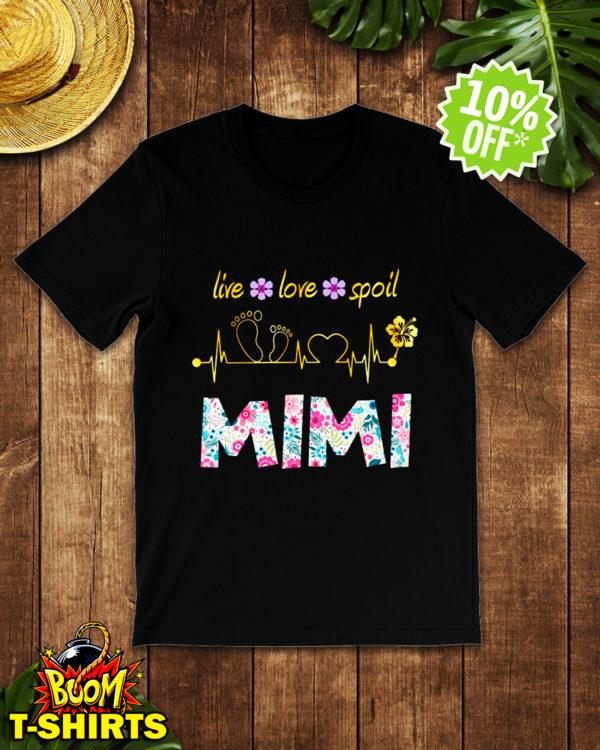 Mimi Live love spoil heartbeat shirt