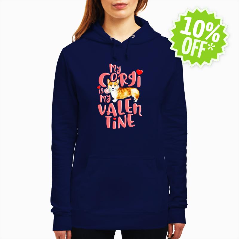 My Corgi Is My Valentine hoodie