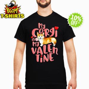 My Corgi Is My Valentine shirt