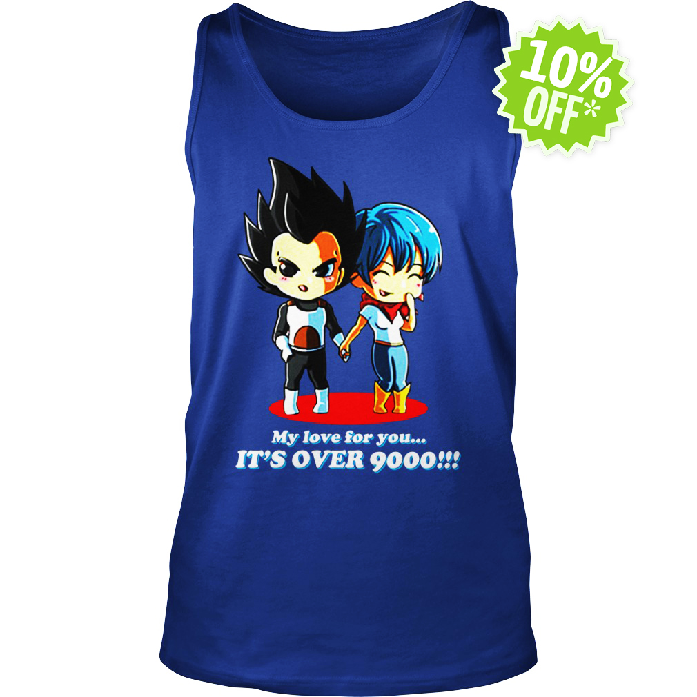 My Love for You It's Over 9000 tank top
