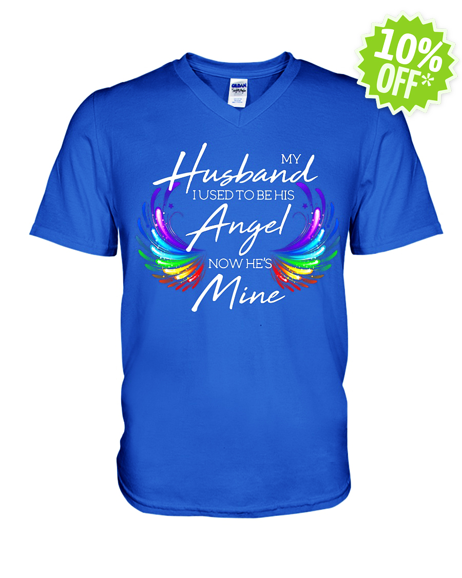 My husband I used to be his angel now he's mine v-neck