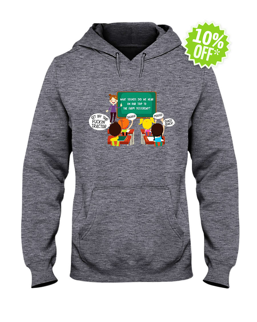 Ok children what sounds did we hear on our trip to the farm yesterday hooded sweatshirt