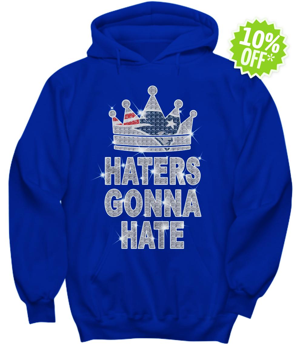 Patriots haters gonna hate hoodie