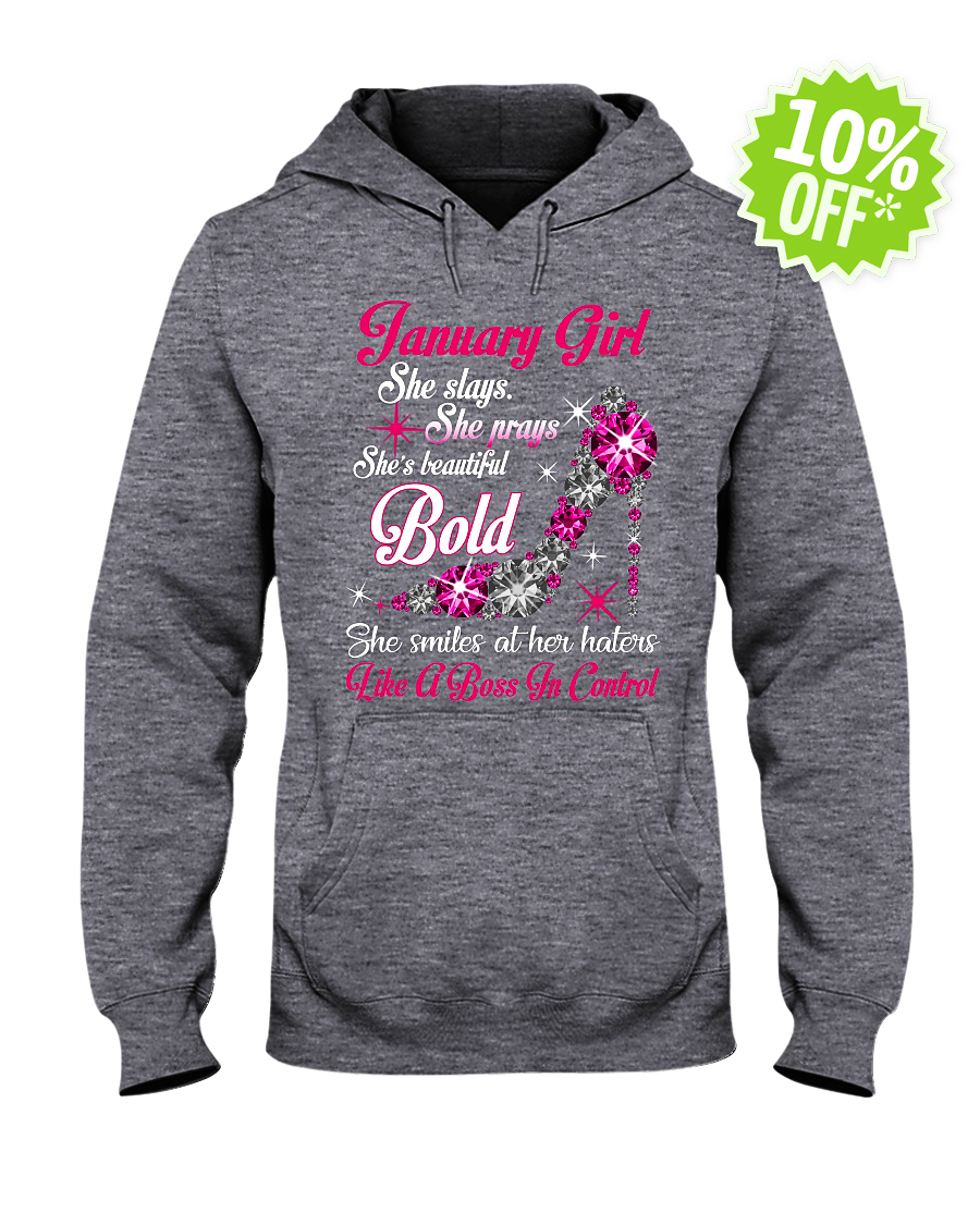 Rhinestone High Heels January Girl She slays She prays She's beautiful Bold hooded sweatshirt
