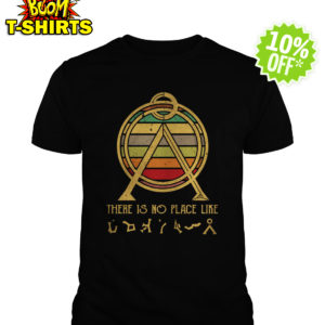 The is no place like Stargate vintage shirt