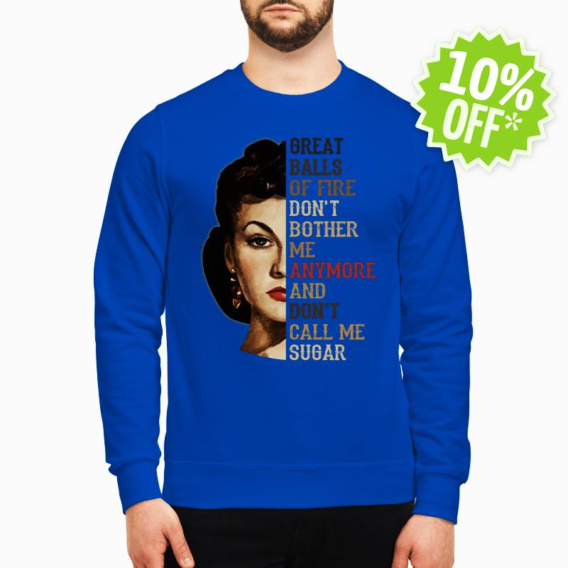Vivien Leigh great balls of fire sweatshirt