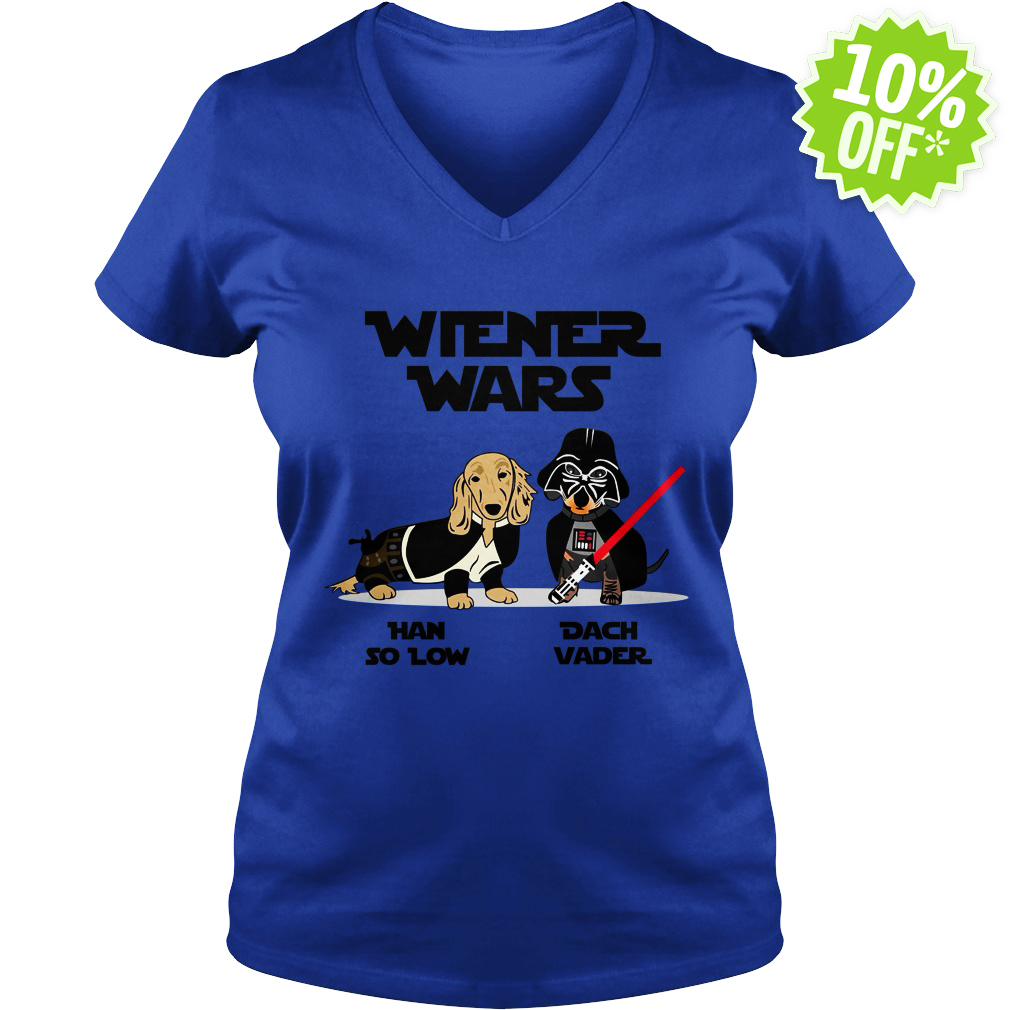 Wiener Wars Han So Low Dach Vader Dachshund Star Wars v-neck