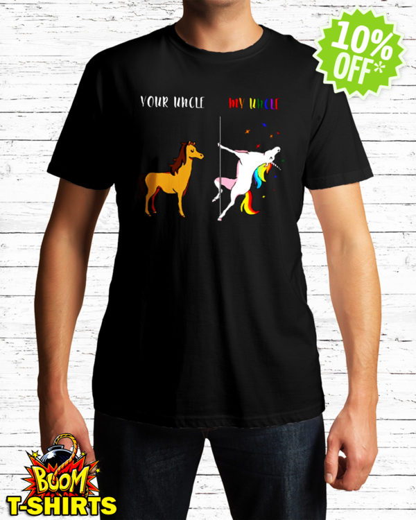 Your Uncle My Uncle Unicorn LGBT shirt