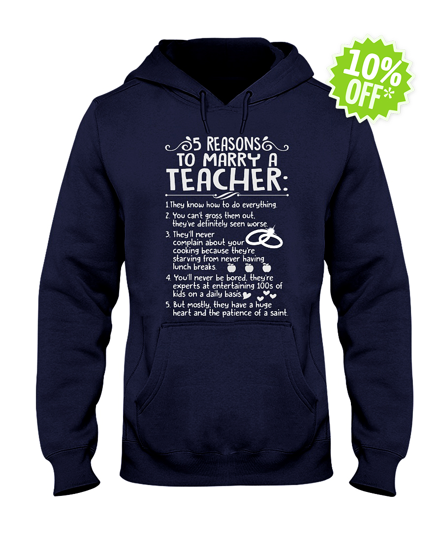 5 reasons to marry a Teacher hooded sweatshirt