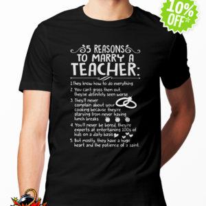 5 reasons to marry a Teacher shirt