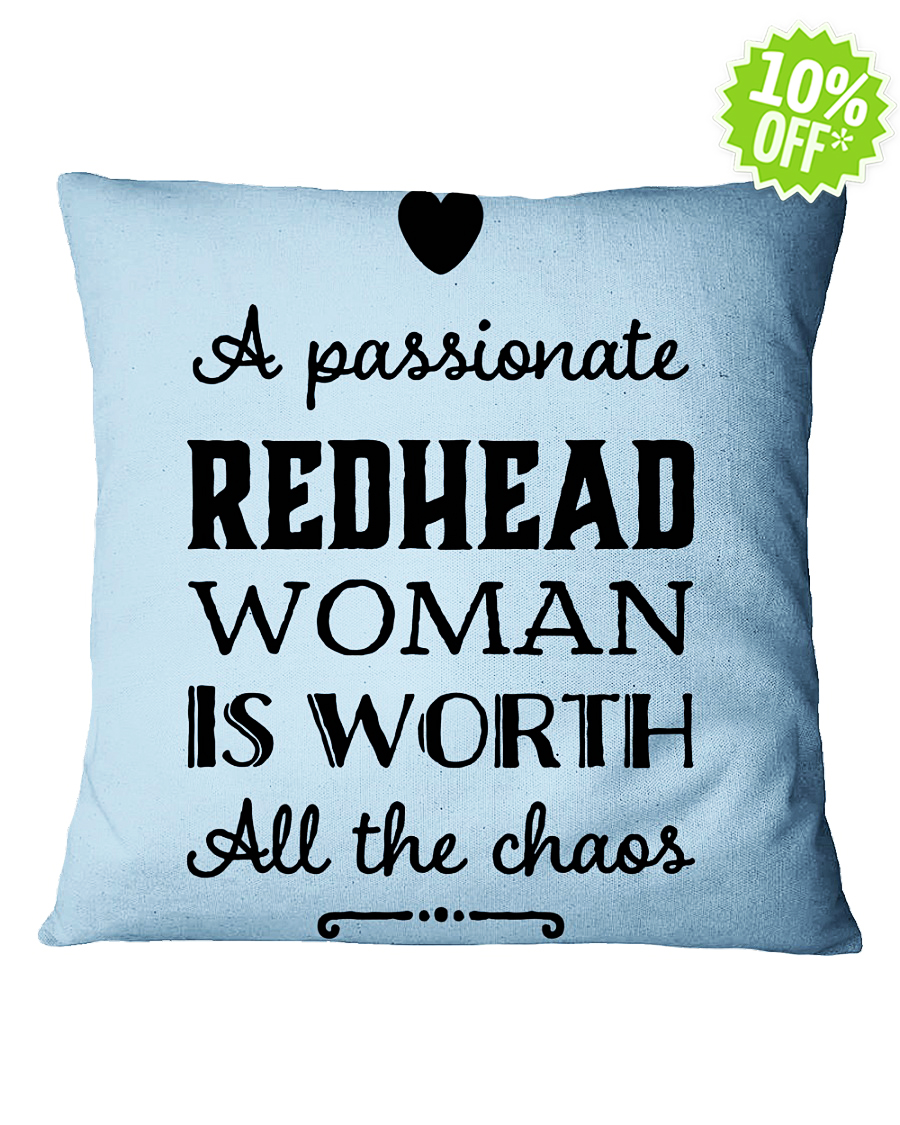 A passionate Redhead woman is worth all the chaos Square Light Blue Pillowcase