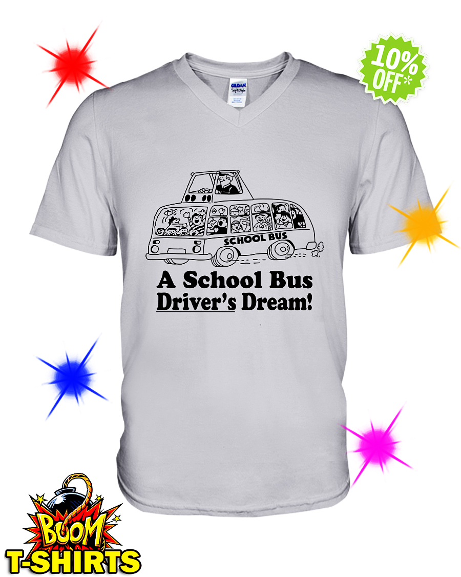 A school bus driver's dream v-neck
