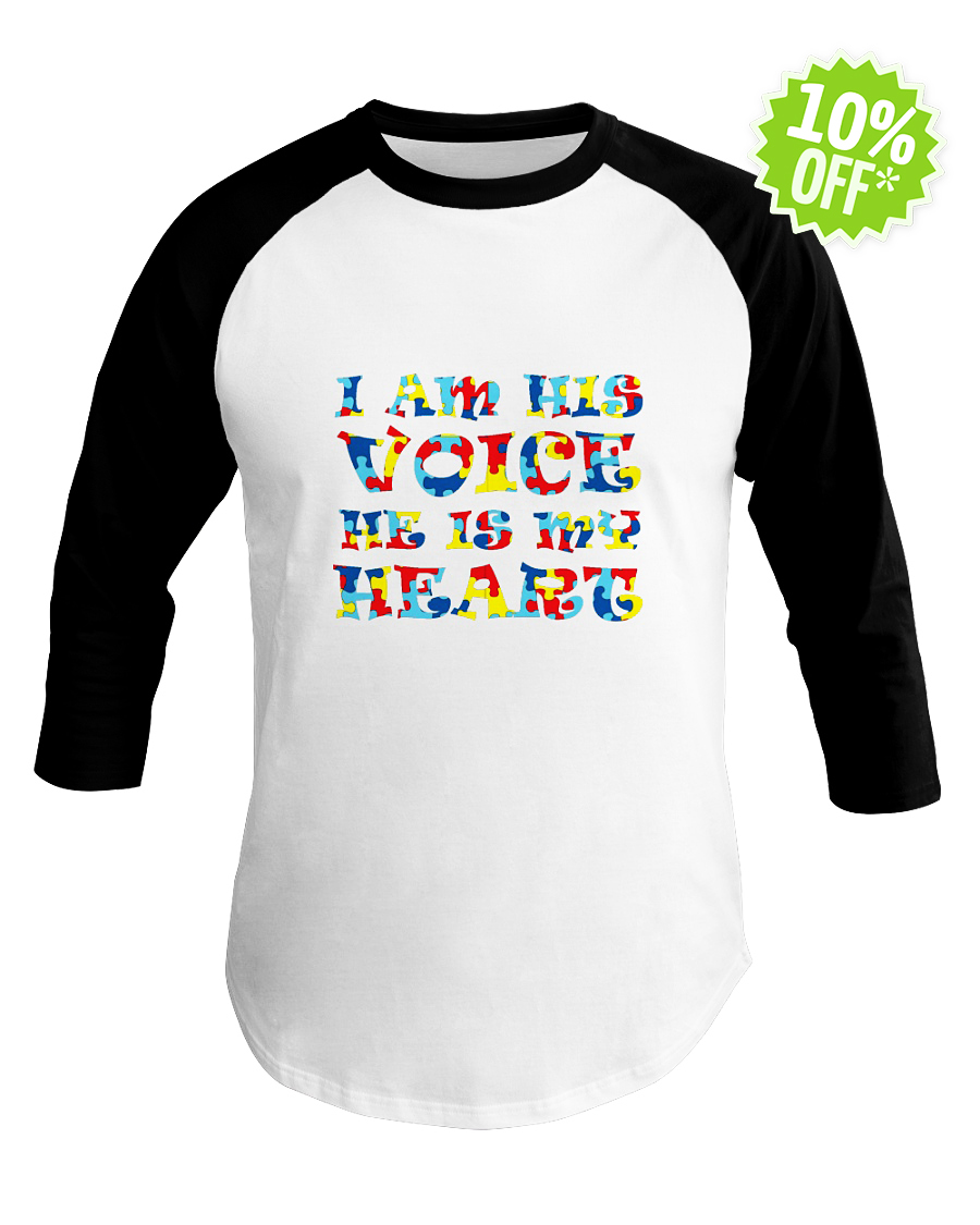 Autism I am his voice he is my heart baseball tee