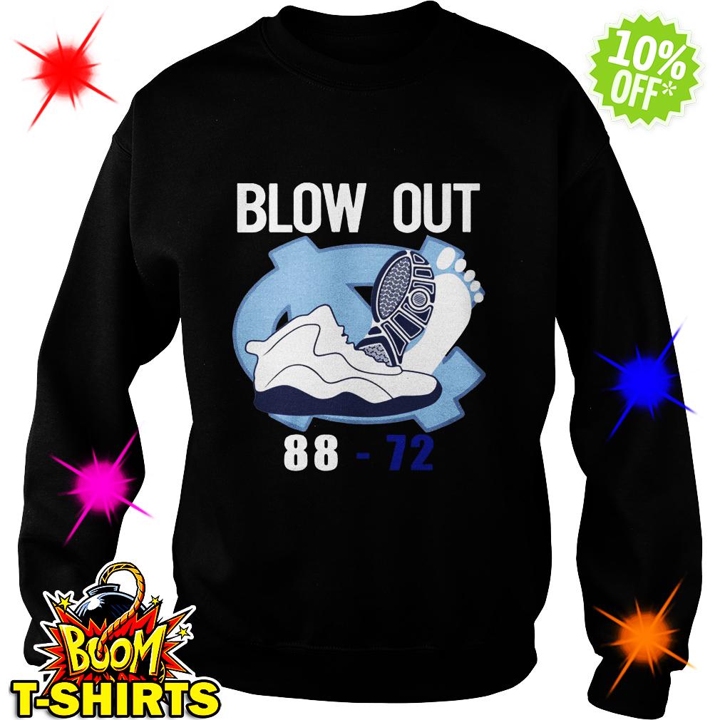 Blow out 88-72 sweatshirt