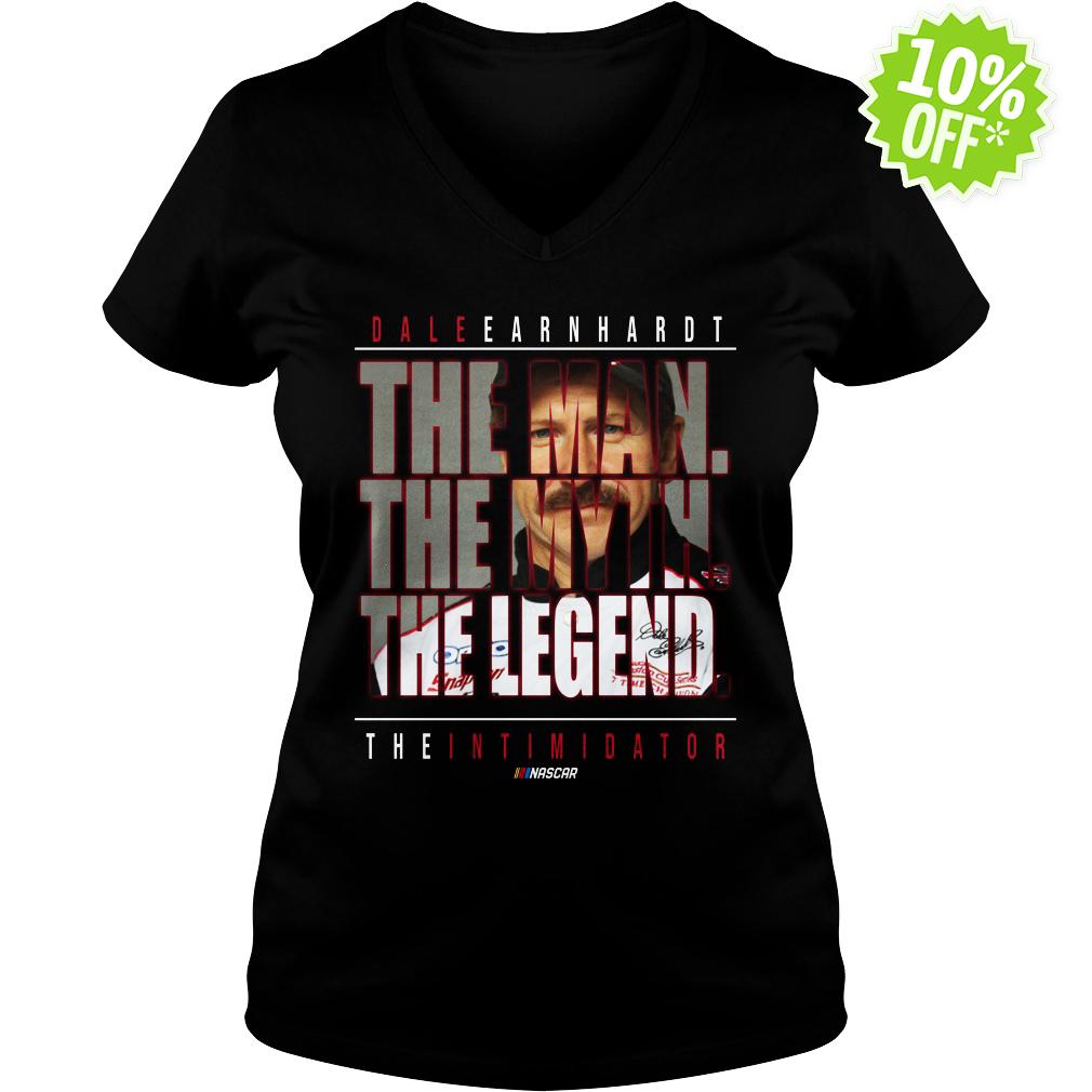 Dale Earnhardt The Man The Myth The Legend The Intimidator v-neck