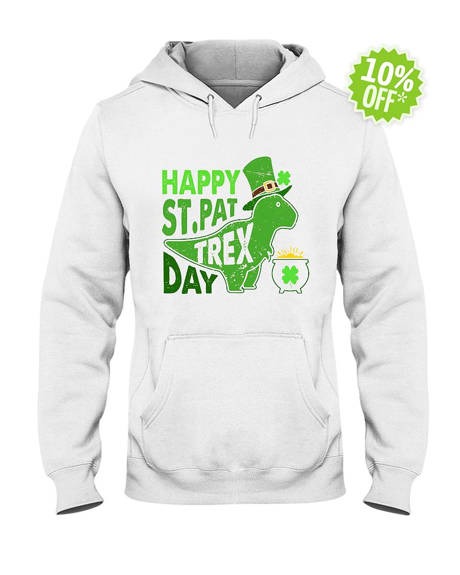 Happy St. Pat T-Rex Day hooded swaetshirt