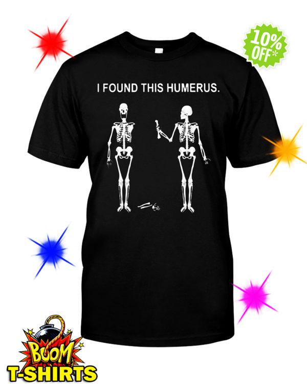 I found this humerus Skeletons shirt