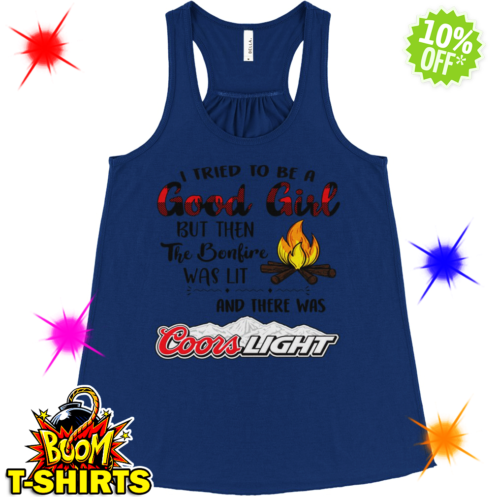 I tried to be a good girl Coors Light flowy tank