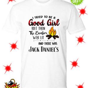 I tried to be a good girl Jack Daniel's shirt