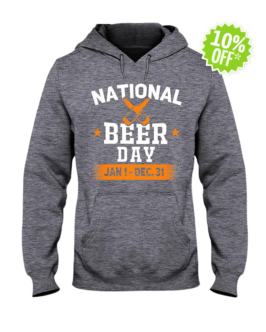 National beer day Jan 1 Dec 31 hooded sweatshirt