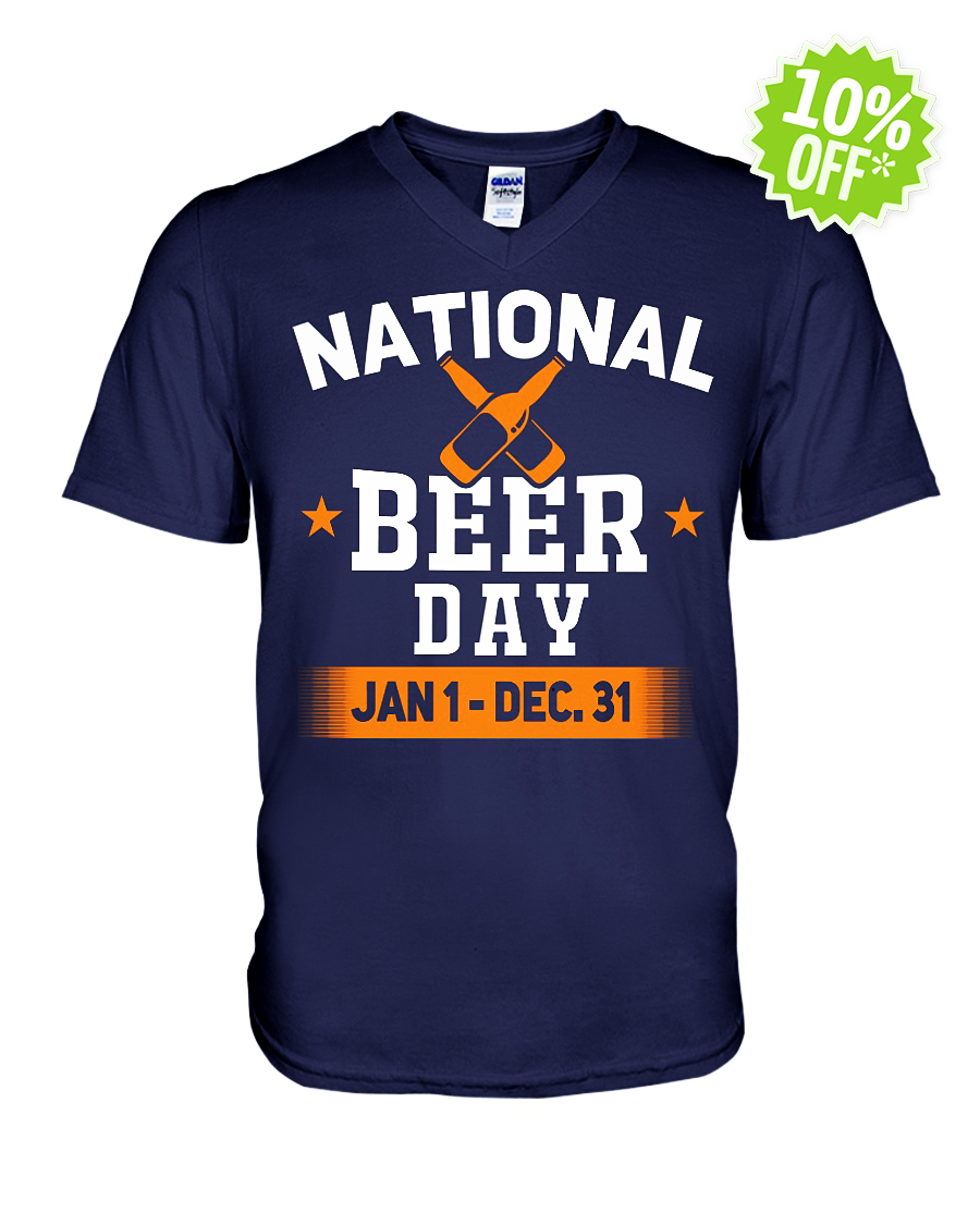 National beer day Jan 1 Dec 31 v-neck