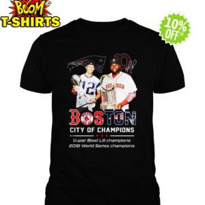 Patriots Boston City of champions Super Bowl LIII shirt