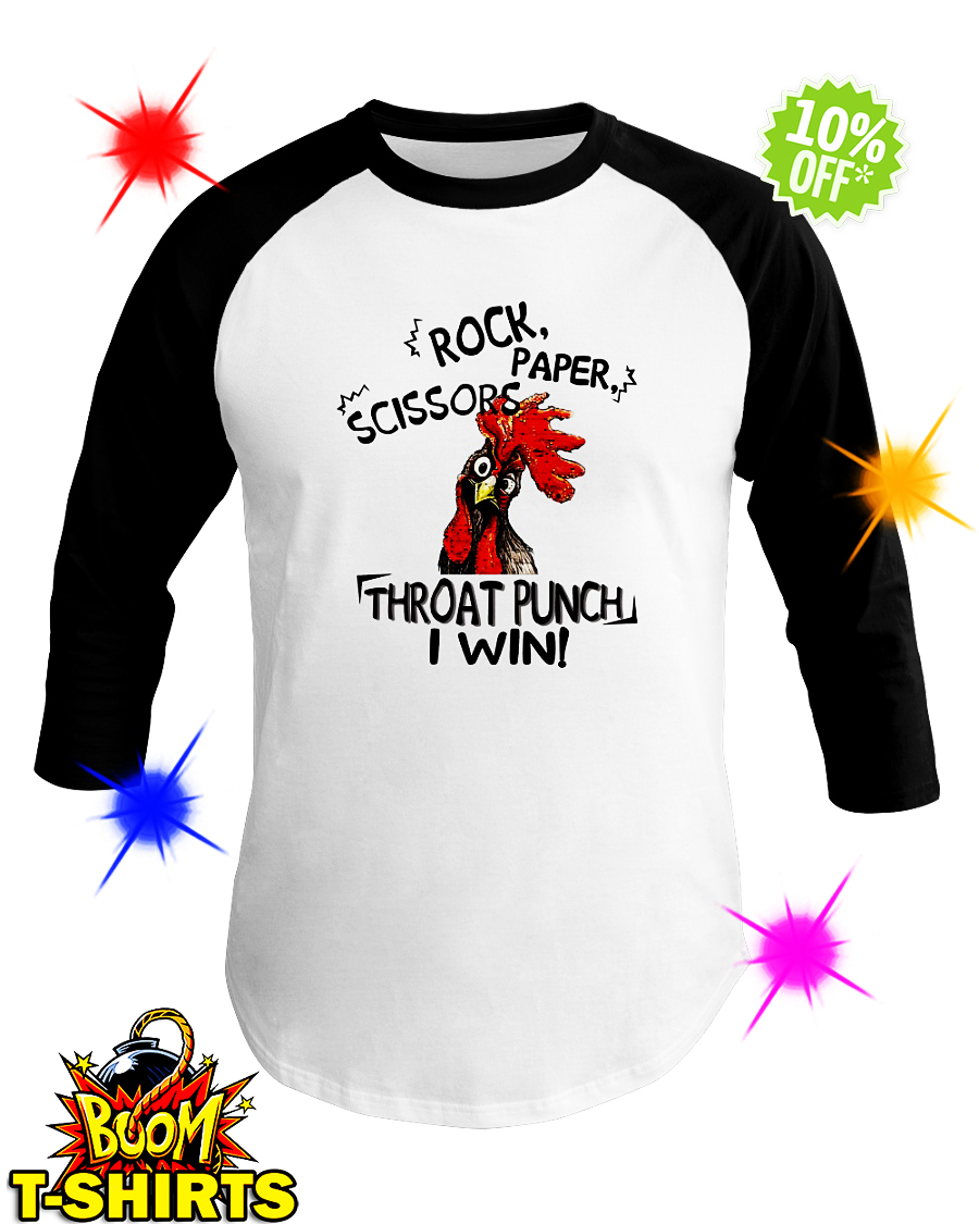 Rooster Chicken rock paper scissors throat punch I win baseball tee