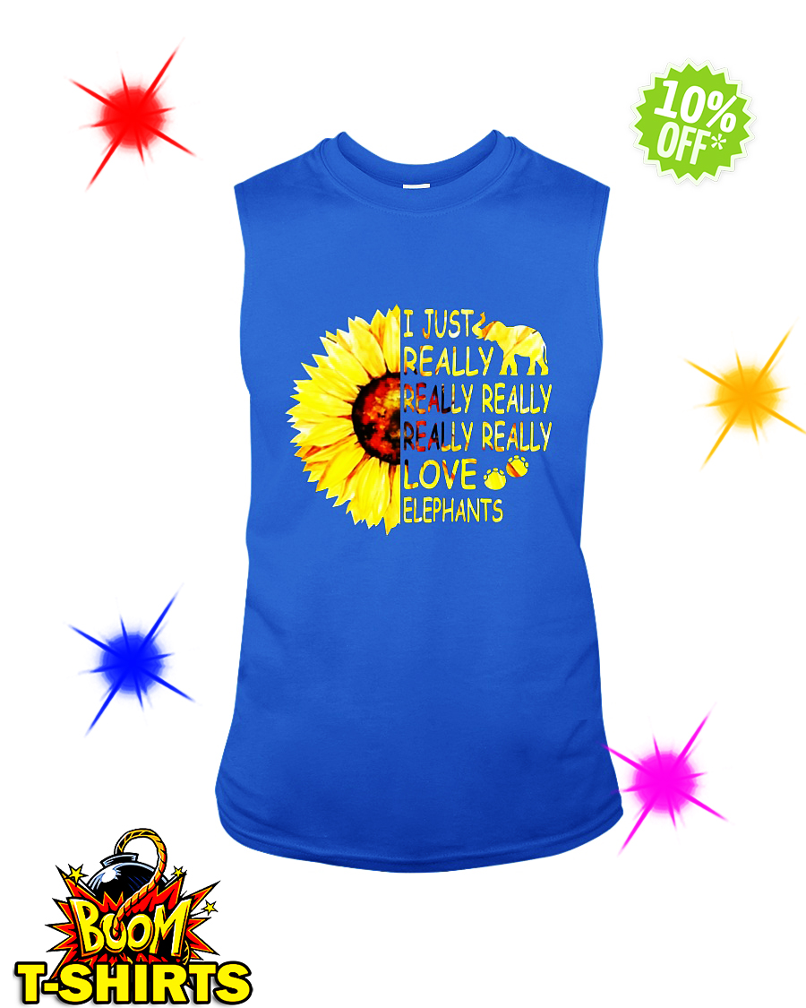 Sunflower I just really really love elephants sleeveless tee