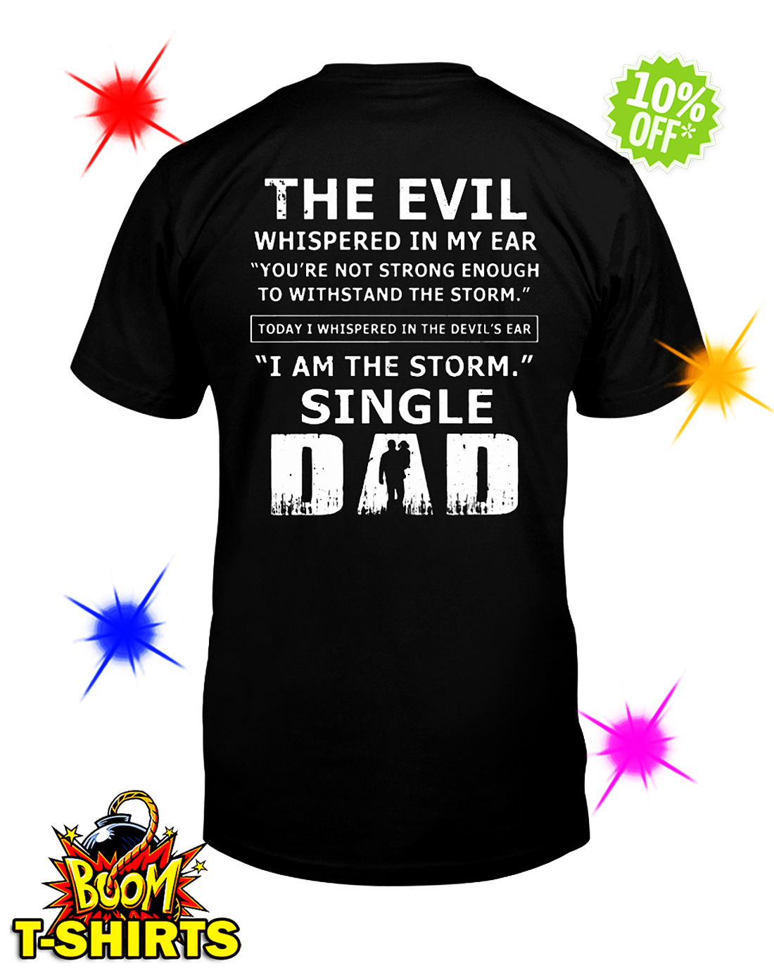210edc34b SUPERHOT) The evil whispered in my ear I am the storm single Dad ...