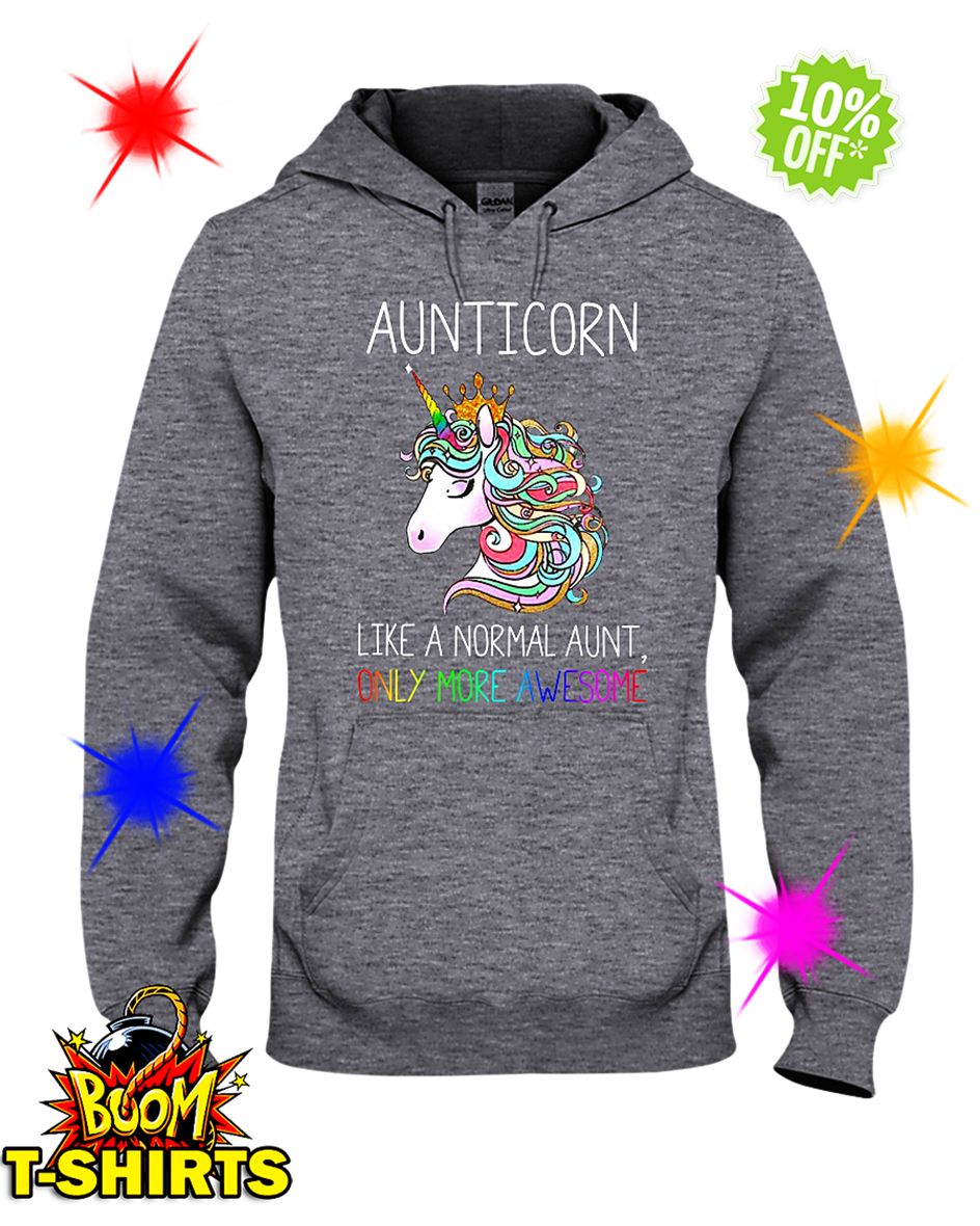 Auticorn Like a Normal Aunt Only More Awesome hooded sweatshirt