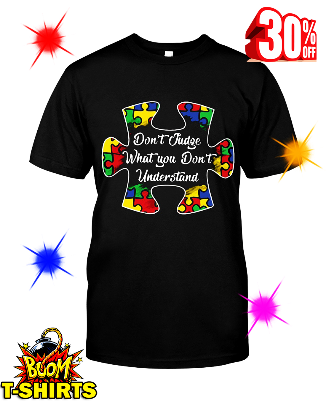 Autism Don't Judge What You Don't Understand shirt