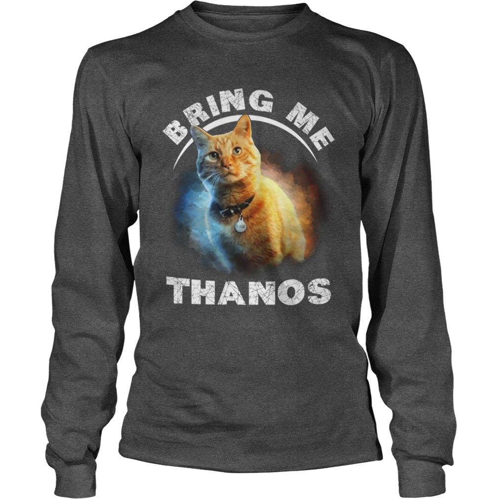 Bring Me Thanos Goose The Cat long sleeve tee