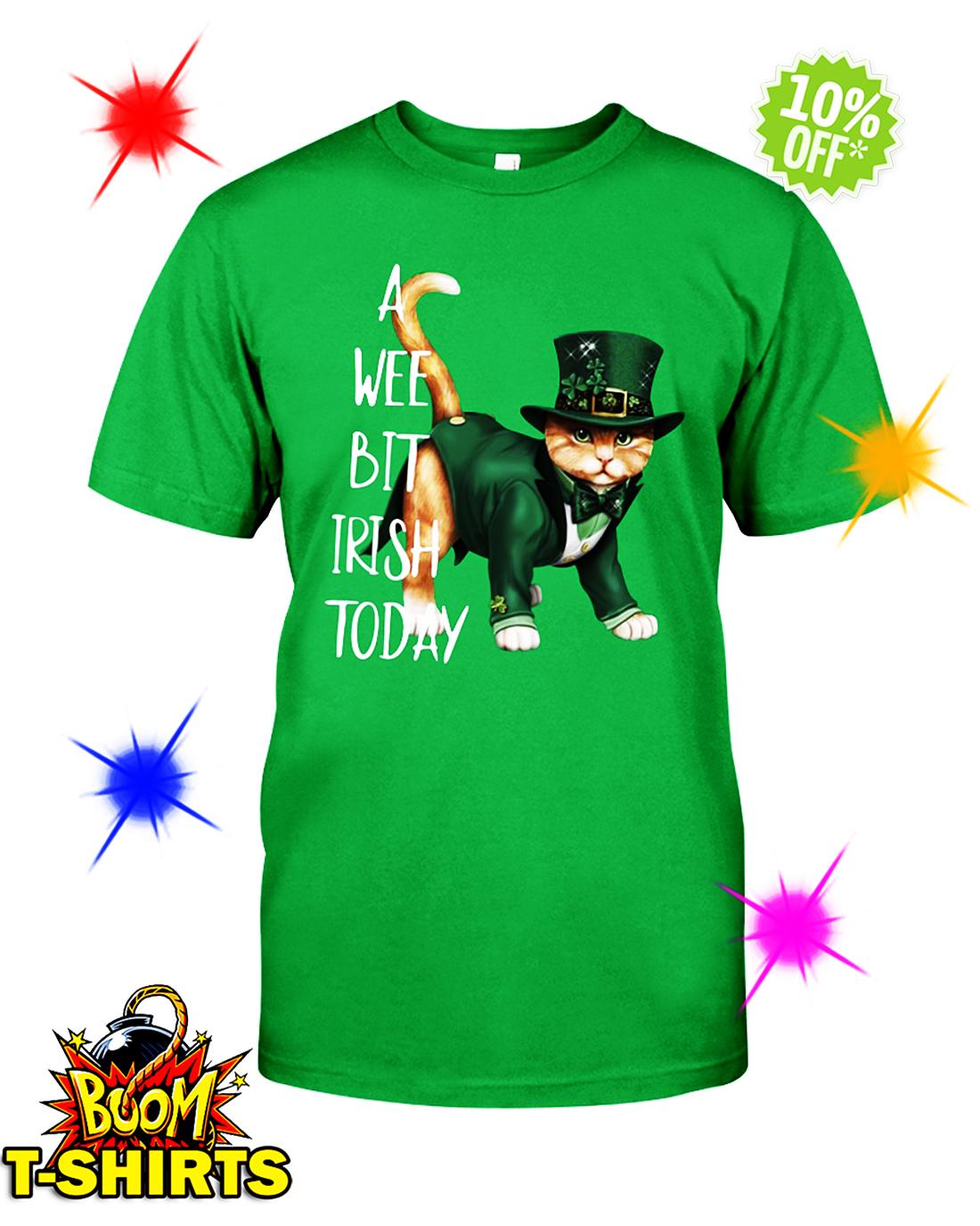 Cat a wee bit irish today shirt