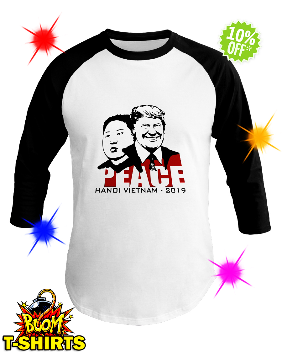 Donald Trump and Kim Jong-un peace Hanoi Vietnam 2019 baseball tee