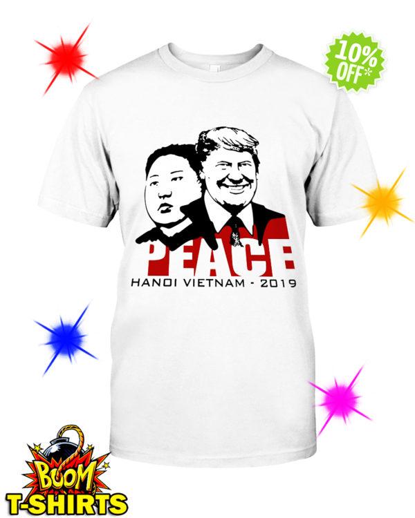 Donald Trump and Kim Jong-un peace Hanoi Vietnam 2019 shirt