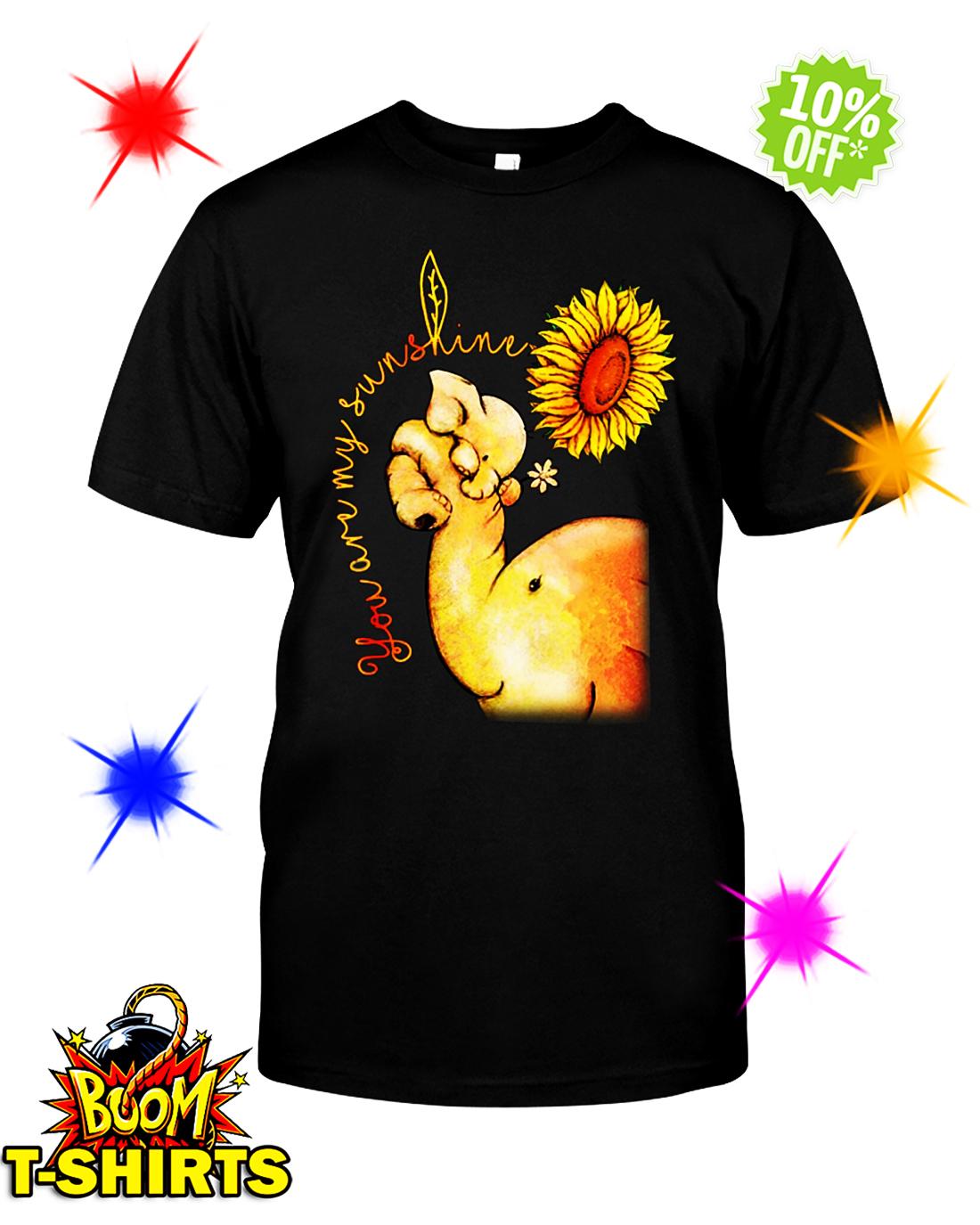Elephant Sunflower You Are My Sunshine shirt